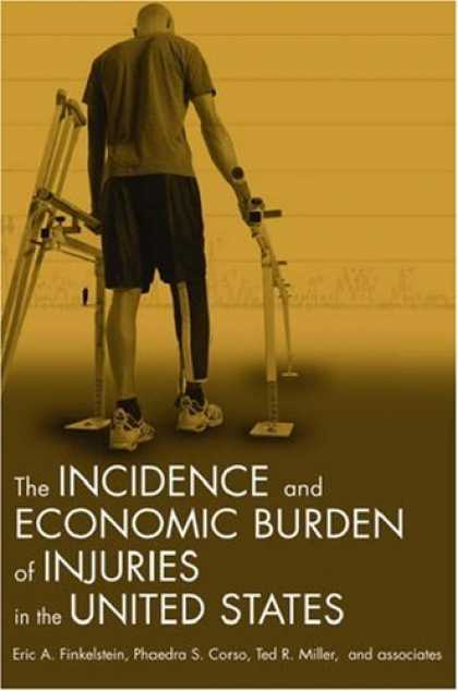 Economics Books - Incidence and Economic Burden of Injuries in the United States