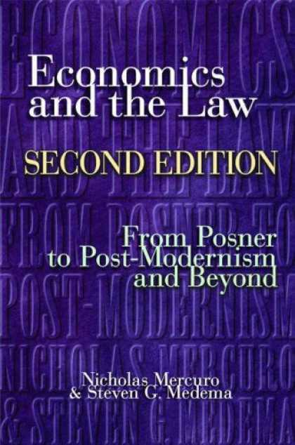 Economics Books - Economics and the Law, Second Edition: From Posner to Postmodernism and Beyond