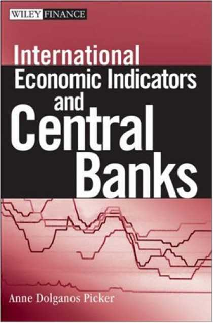 Economics Books - International Economic Indicators and Central Banks (Wiley Finance)