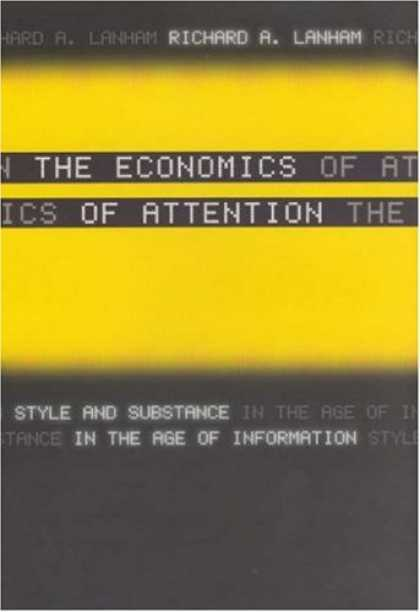 Economics Books - The Economics of Attention: Style and Substance in the Age of Information