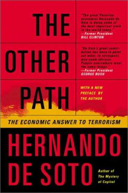 Economics Books - The Other Path: The Economic Answer to Terrorism