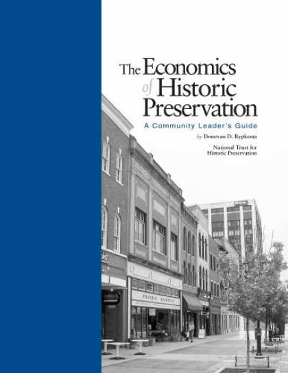 Economics Books - The Economics of Historic Preservation: A Community Leader's Guide