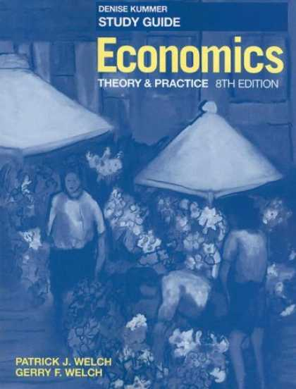 Economics Books - Economics, Study Guide: Theory and Practice