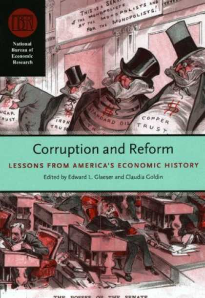 Economics Books - Corruption and Reform: Lessons from America's Economic History (National Bureau