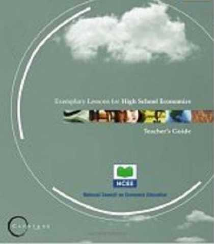 Economics Books - Capstone: Exemplary Lessons for High School Economics: Teacher's Guide/student a