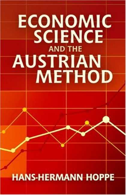 Economics Books - Economic Science and the Austrian Method
