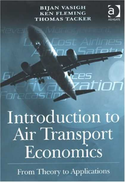 Economics Books - Introduction to Air Transport Economics