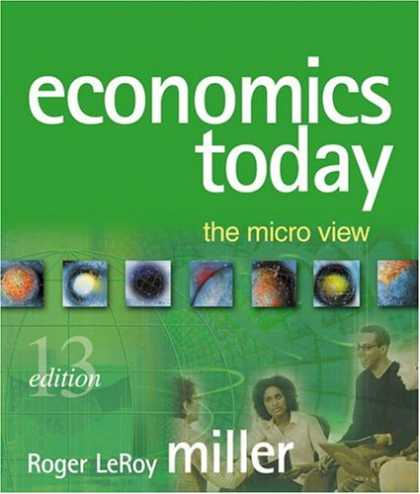 Economics Books - Economics Today: The Micro View plus MyEconLab Student Access Kit (13th Edition)