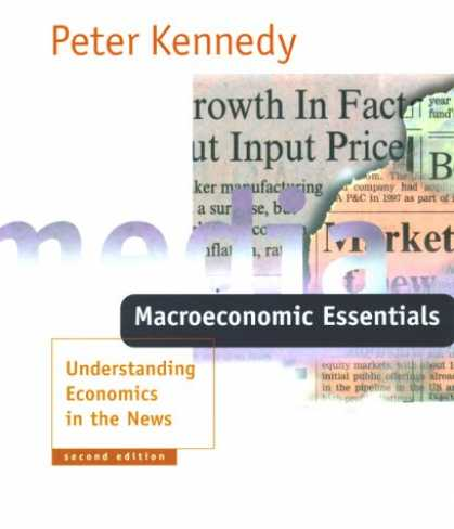 Economics Books - Macroeconomic Essentials - 2nd Edition: Understanding Economics in the News
