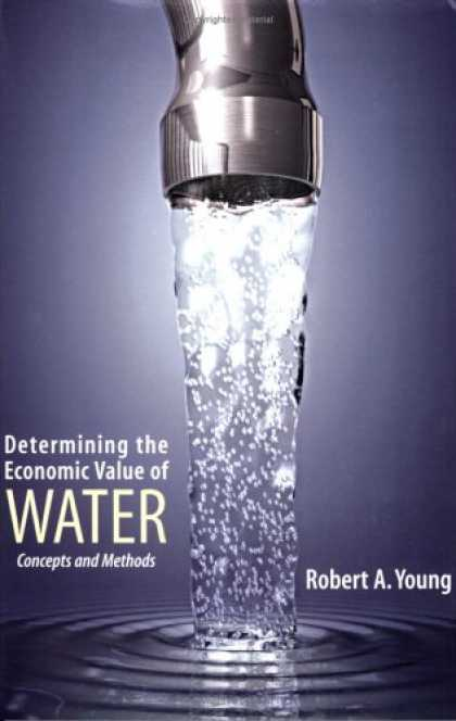 Economics Books - Determining the Economic Value of Water: Concepts and Methods