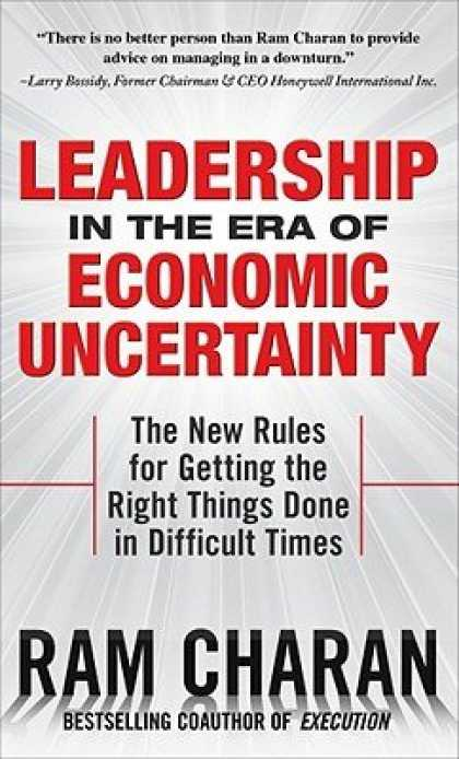 Economics Books - Leadership in the Era of Economic Uncertainty: The New Rules for Getting the Rig