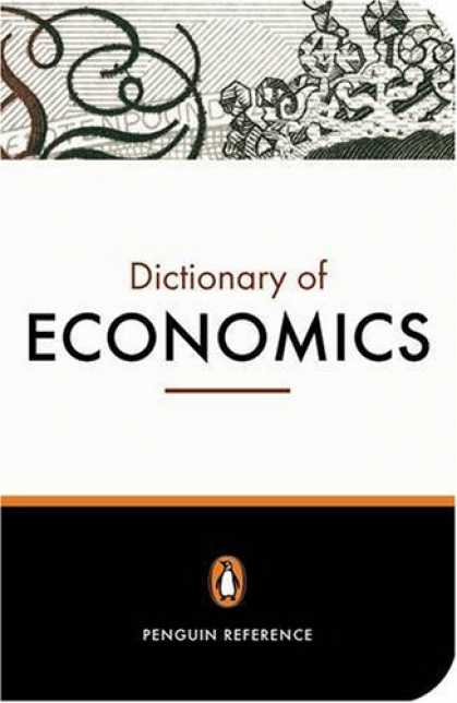 Economics Books - The Penguin Dictionary of Economics: Seventh Edition (Penguin Reference Books)