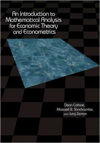 Economics Books - An Introduction to Mathematical Analysis for Economic Theory and Econometrics