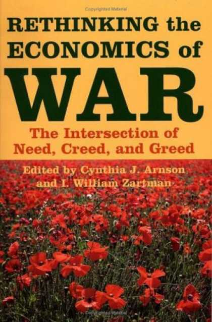 Economics Books - Rethinking the Economics of War: The Intersection of Need, Creed, and Greed (Woo
