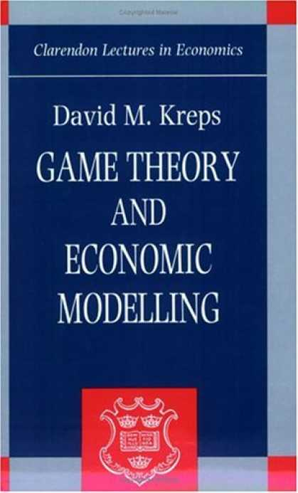 Economics Books - Game Theory and Economic Modelling (Clarendon Lectures in Economics)