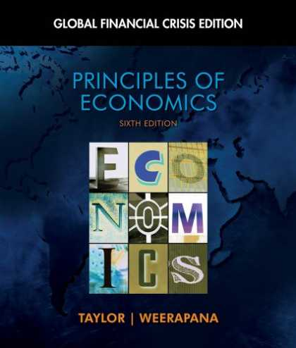 Economics Books - Principles of Economics: Global Financial Crisis Edition (with Global Economic C