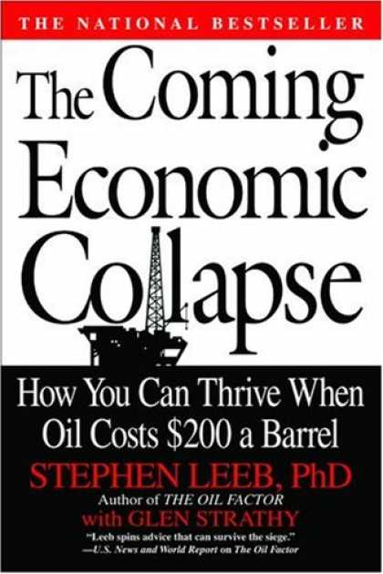 Economics Books - The Coming Economic Collapse: How You Can Thrive When Oil Costs $200 a Barrel