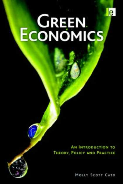 Economics Books - Green Economics: An Introduction to Theory, Policy and Practice