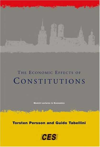 Economics Books - The Economic Effects of Constitutions (Munich Lectures)
