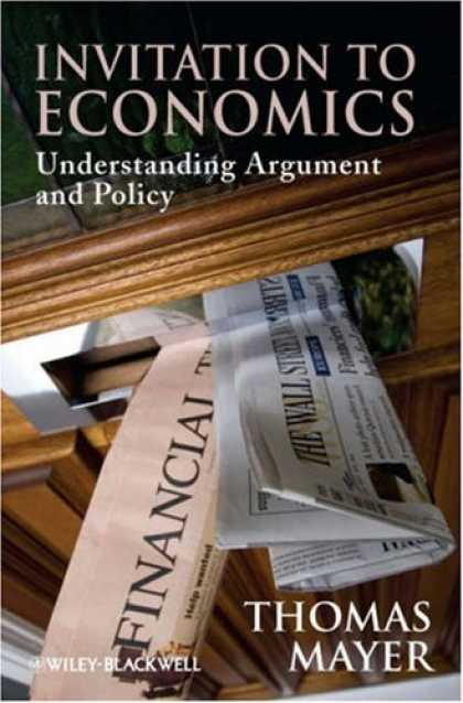 Economics Books - Invitation to Economics: Understanding Argument and Policy