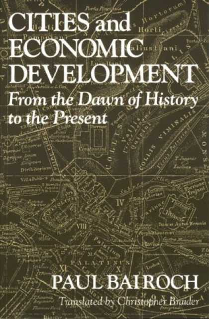 Economics Books - Cities and Economic Development: From the Dawn of History to the Present