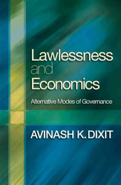 Economics Books - Lawlessness and Economics: Alternative Modes of Governance (The Gorman Lectures)