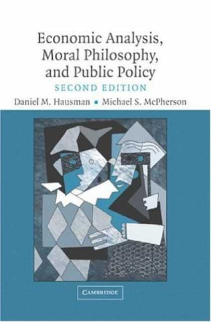 Economics Books - Economic Analysis, Moral Philosophy and Public Policy