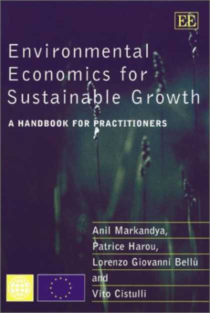 Economics Books - Environmental Economics for Sustainable Growth: A Handbook for Practitioners