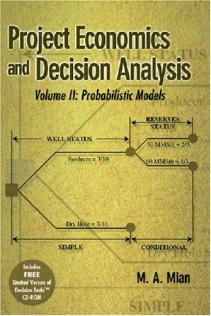 Economics Books - Project Economics and Decision Analysis: Probabilistic Models