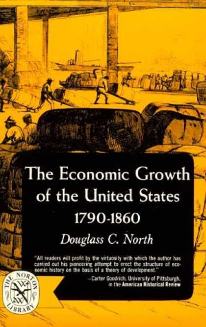 Economics Books - The Economic Growth of the United States: 1790-1860 (The Norton library : Econom