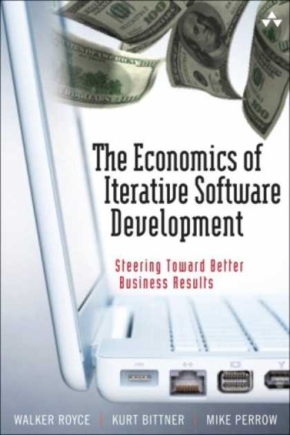 Economics Books - The Economics of Iterative Software Development: Steering Toward Better Business