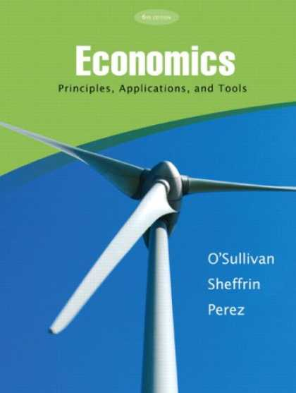 Economics Books - Economics: Principles, Applications and Tools (6th Edition)