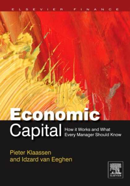 Economics Books - Economic Capital: How It Works, and What Every Manager Needs to Know