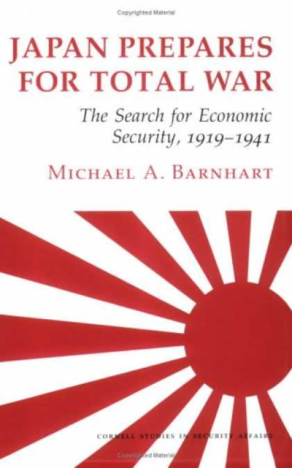 Economics Books - Japan Prepares for Total War: The Search for Economic Security, 1919-1941 (Corne