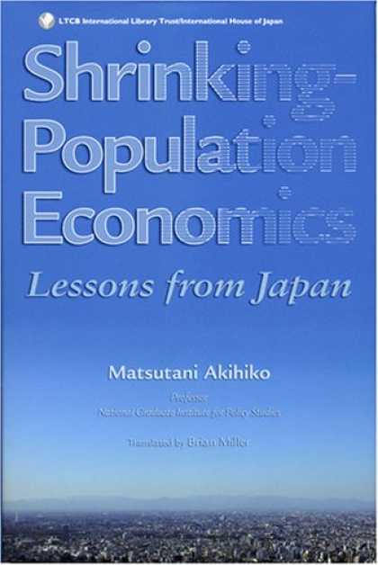 Economics Books - Shrinking-Population Economics: Lessons from Japan