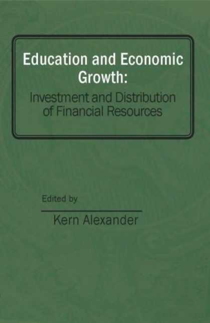 Economics Books - Education and Economic Growth: Investment and Distribution of Financial Resource