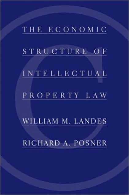 Economics Books - The Economic Structure of Intellectual Property Law