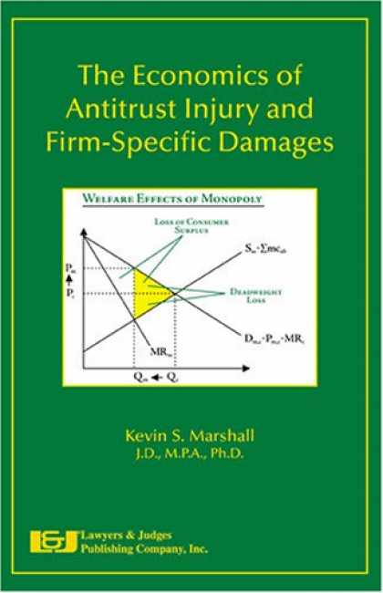 Economics Books - The Economics of Antitrust Injury and Firm Specific Damages