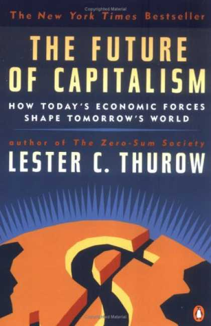 Economics Books - The Future of Capitalism: How Today's Economic Forces Shape Tomorrow's World
