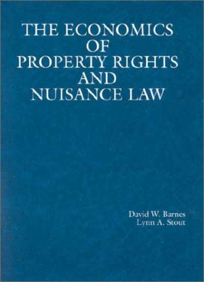 Economics Books - The Economics of Property Rights and Nuisance Law (American Casebook Series)