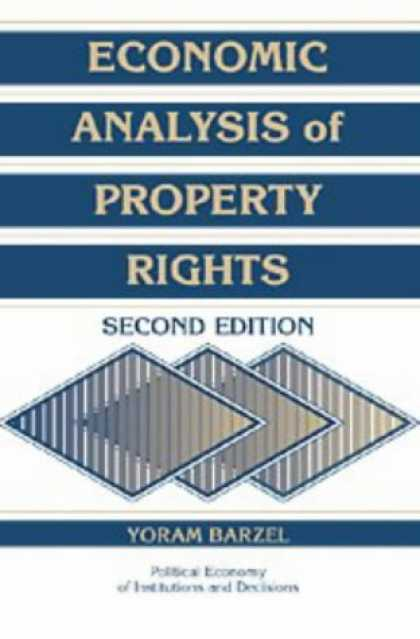 Economics Books - Economic Analysis of Property Rights (Political Economy of Institutions and Deci