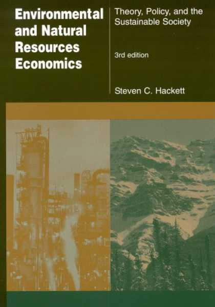 Economics Books - Environmental And Natural Resources Economics: Theory, Policy, And the Sustainab