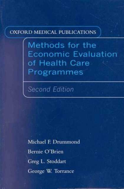 Economics Books - Methods for the Economic Evaluation of Health Care Programs (Oxford Medical Publ