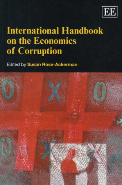 Economics Books - International Handbook on the Economics of Corruption (Elgar Original Reference)
