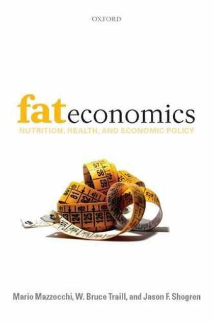 Economics Books - Fat Economics: Nutrition, Health, and Economic Policy