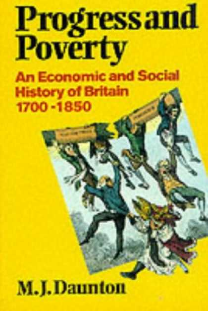 Economics Books - Progress and Poverty: An Economic and Social History of Britain 1700-1850 (Econo
