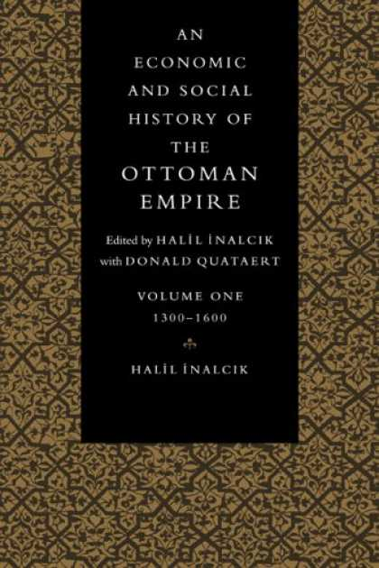 Economics Books - An Economic and Social History of the Ottoman Empire (Economic & Social History