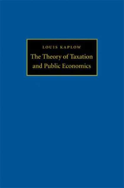 Economics Books - The Theory of Taxation and Public Economics