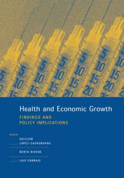 Economics Books - Health and Economic Growth: Findings and Policy Implications