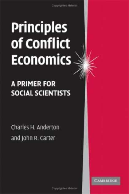 Economics Books - Principles of Conflict Economics: A Primer for Social Scientists
